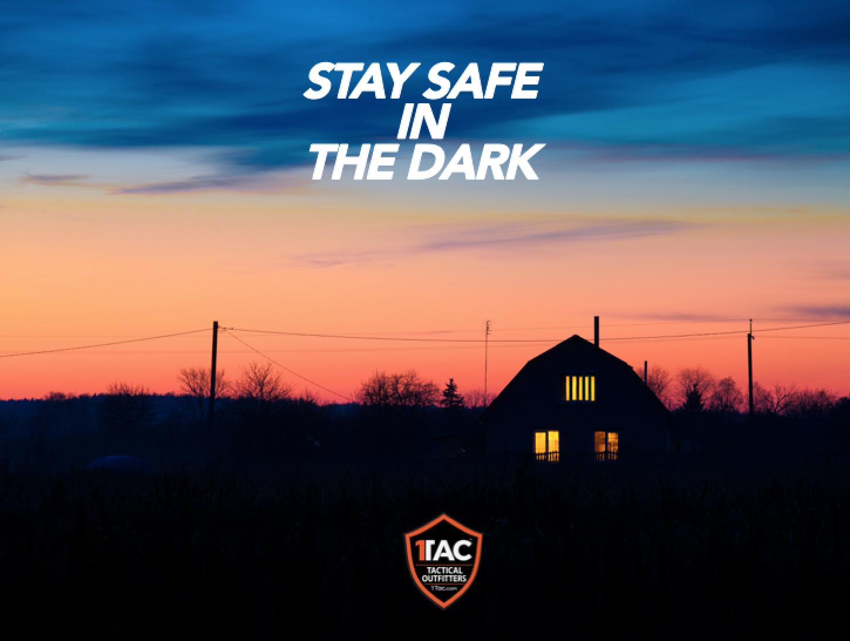 Stay Safe in the dark